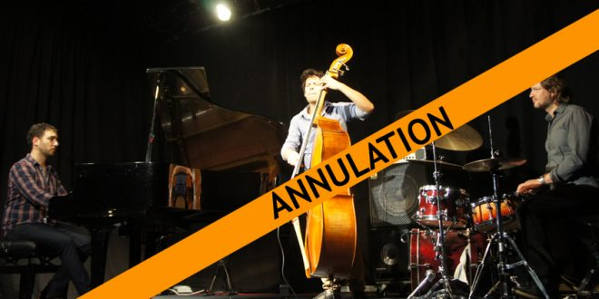 Fabrice Tarel Trio — ANNULATION !!!